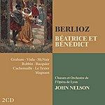 John Nelson Berlioz : Béatrice Et Bénédict