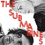 The Submarines Love Notes/Letter Bombs