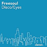 FreeSoul Disco/Eyes