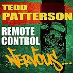 Tedd Patterson Remote Control