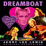 Jerry Lee Lewis Dreamboat (Remastered)