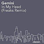 Gemini In My Head (Freaks Remix)