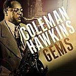 Coleman Hawkins Coleman Hawkins - Gems