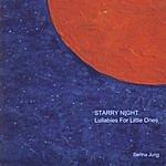 Serina Jung Starry Night: Lullabies For Little Ones