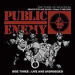 Public Enemy Live & Undrugged Vol. 3