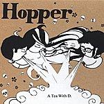 Hopper A Tea With D