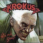 Krokus Alive And Screamin'