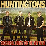 Huntingtons Rock-N-Roll Habits For The New Wave (Remastered)