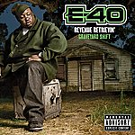 E-40 Revenue Retrievin': Overtime Shift