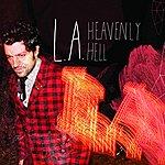 LA Heavenly Hell (Edited Version)