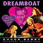 Chuck Berry Dreamboat (Remastered)