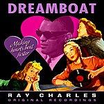 Ray Charles Dreamboat (Remastered)