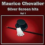 Maurice Chevalier Silver Screen Hits, Vol. 1