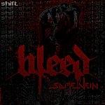 Bleed Dubstep - Same Vein Ep [Shift Recordings]