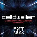 Celldweller Louder Than Words Remixes