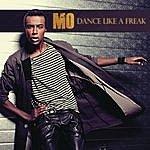 Mo Dance Like A Freak