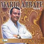 Mario Abbate Mario Abbate: IL Meglio Vol. 2