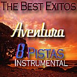 Latin The Best Exitos : Aventura (Pistas Instrumental)