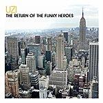 UZI The Return Of The Funky Heroes