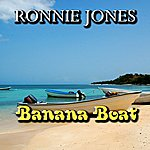Ronnie Jones Day-O Banana Boat