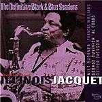 Illinois Jacquet Jacquet's Street (Nice, France 1976) (The Definitive Black & Blue Sessions)