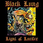 Black Lung Light Of Lucifer - Single