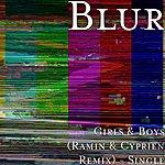 Blur Girls & Boys (Ramin & Cyprien Remix) - Single