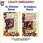 Nova Schola Gregoriana Chant Grégorien : In Nativitate Domini - In Epiphania Domini