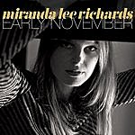 Miranda Lee Richards Early November - Ep