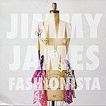 Jimmy James Fashionista - Ep