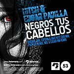 The Hitch Negros Tus Cabellos - Ep
