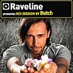 Butch Raveline Mix Session By Butch