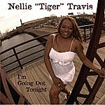 Nellie Tiger Travis I'm Going Out Tonight
