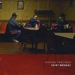 Michael Fracasso Saint Monday