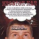 Mission Man Reintroduction