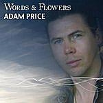 Adam Price Words & Flowers