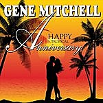 Gene Mitchell Happy Tropical Anniversary
