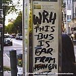 Jim Baron Uptown Bus & Downtown Demonstrations