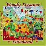 Woody Lissauer Adventures & Misadventures In Loveland