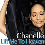Chanelle Lift Me To Heaven