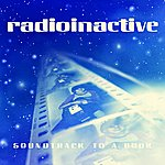 Radioinactive Soundtrack To A Book