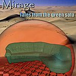 Mirage Tales From The Green Sofa