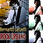 Bernardo Lanzetti Rock Urbano