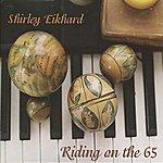 Shirley Eikhard Riding On The 65