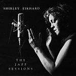 Shirley Eikhard The Jazz Sessions