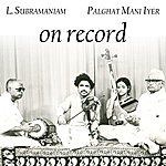 Dr. L. Subramaniam On Record