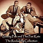 Bobby Poe & The Poekats The Rockabilly Collection