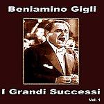 Beniamino Gigli I Grandi Successi, Vol. 1