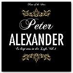 Peter Alexander Es Liegt Was In Der Luft Peter Alexander, Vol. 1