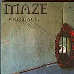 Maze Would You